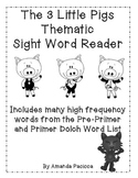 Thematic Sight Word Reader-The 3 Little Pigs (black and white)