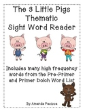 Thematic Sight Word Reader-The 3 Little Pigs (color)