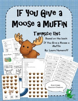 Thematic Unit - If You Give a Moose a Muffin