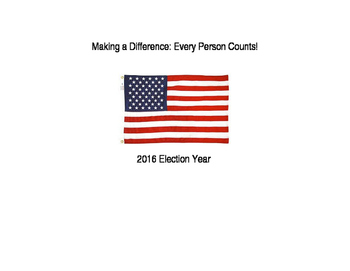 Thematic Unit: Making a Difference Every Vote Counts