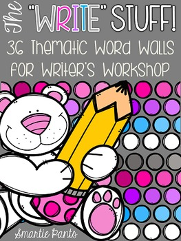 Writer's Workshop Thematic Word Walls