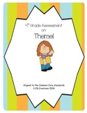 Theme Assessment (4th Grade Common Core)