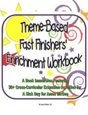 Theme-Based Fast Finishers' Enrichment Workbook & Stress Reliever
