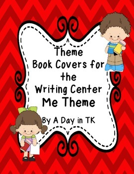 Theme Book Writing Book Covers for the Writing Center - Me Theme