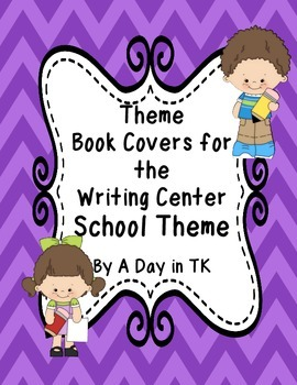 Theme Book Writing Book Covers for the Writing Center - Sc