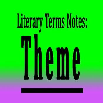 Theme Notes for Language Arts class