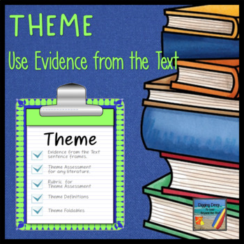 Theme: Teaching Students to Use Evidence From the Text