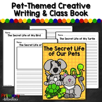 Themed Creative Writing and Class Book - Pets