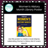 Themed Display Poster - Women's History Month/Rosie the Riveter
