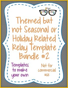 Themed NON Seasonal/Holiday Relay template BUNDLE#2 ALL 13