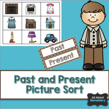 Past and Present {Then and Now} Picture Sort