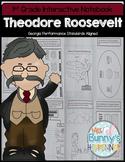 Theodore Roosevelt Interactive Notebook (1st Grade)