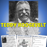 Theodore Roosevelt Reading, Interactive Notebook, & Worksheet