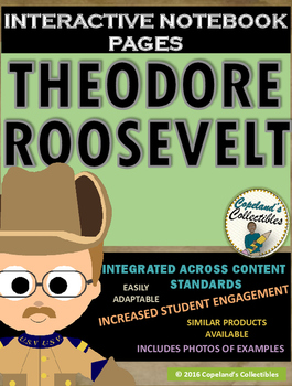Theodore Roosevelt's Interactive Notebook Pages