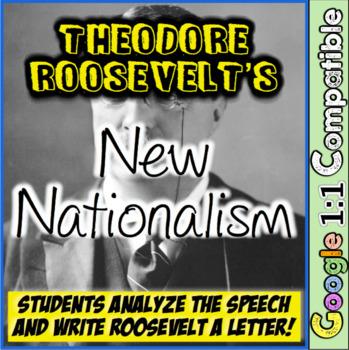 Theodore Roosevelt's New Nationalism: Analyze & Write Roos
