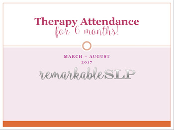 Therapy Attendance Month by Month for 6 Months!