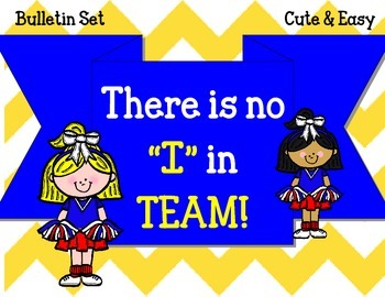 "There Is No ""I"" In TEAM Bulletin Board Set.  Sports Cheerl"