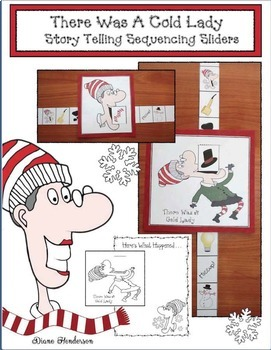 There Was A Cold Lady Who Swallowed Some Snow: Sequencing
