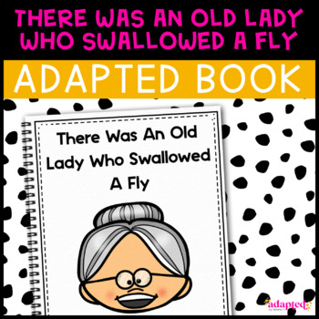 There Was An Old Lady: Adapted Book for Early Childhood Sp