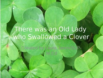 There Was An Old Lady That Swallowed a Clover Power Point