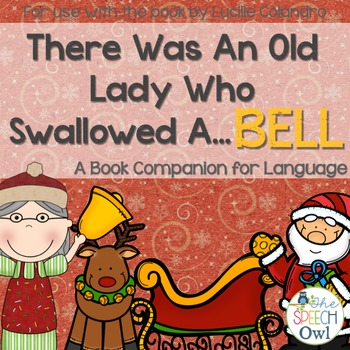 There Was An Old Lady Who Swallowed A Bell: A Book Compani