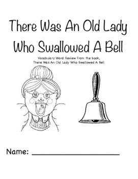 There Was An Old Lady Who Swallowed A Bell Vocabulary Pict