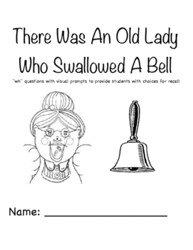 "There Was An Old Lady Who Swallowed A Bell ""WH"" Questions"