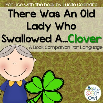There Was An Old Lady Who Swallowed A Clover: A Book Compa