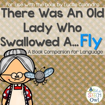 There Was An Old Lady Who Swallowed A Fly: A Book Companio