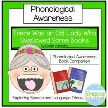 There Was An Old Lady Who Swallowed Some Books: Phonologic