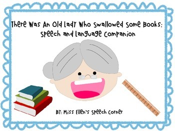 There Was An Old Lady Who Swallowed Some Books: Speech and