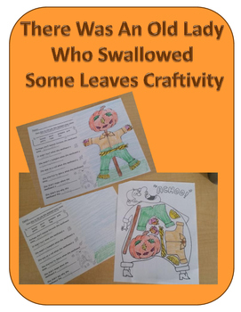 There Was An Old Lady Who Swallowed Some Leaves Craftivity