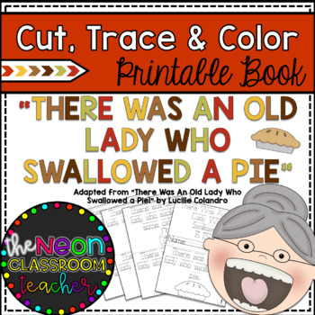 """""""There Was An Old Lady Who Swallowed a Pie"""" Cut, Trace & C"""