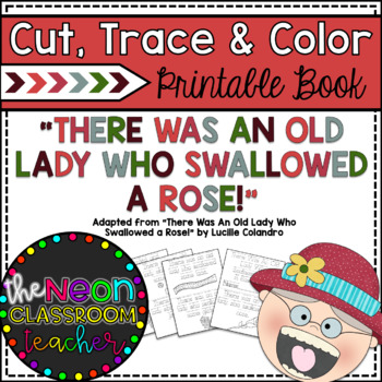 """There Was An Old Lady Who Swallowed a Rose"" Cut, Trace &"