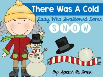 There Was a Cold Lady Who Swallowed Some Snow: Book Companion