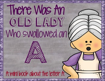 There Was an Old Lady - Letter A