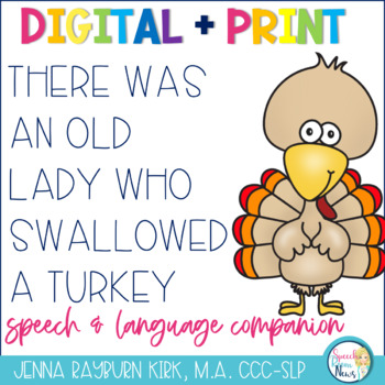 There Was an Old Lady Who Swallowed A Turkey Speech & Lang