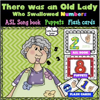 THERE WAS AN OLD LADY WHO SWALLOWED NUMBERS in ASL for you
