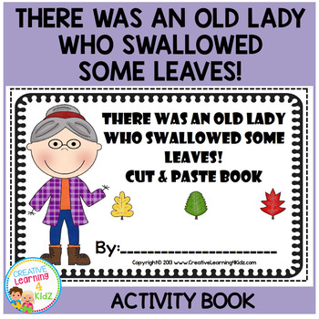 There Was an Old Lady Who Swallowed Some Leaves! Cut & Paste Book