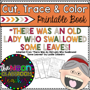 """There Was an Old Lady Who Swallowed Some Leaves"" Cut, Tra"