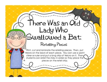 There Was an Old Lady Who Swallowed a Bat: Retelling Pieces