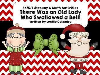 There Was an Old Lady Who Swallowed a Bell! Math & Literac