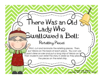 There Was an Old Lady Who Swallowed a Bell: Retelling Pieces