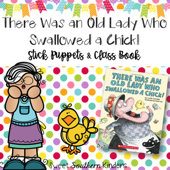 There Was an Old Lady Who Swallowed a Chick Stick Puppets