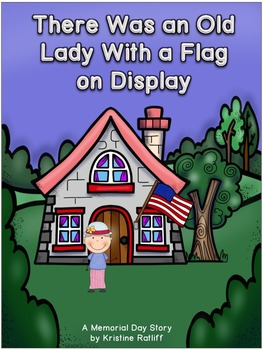 There Was an Old Lady With a Flag on Display: Memorial Day