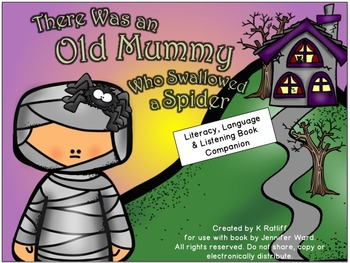 There Was an Old Mummy Who Swallowed a Spider:  Literacy/L