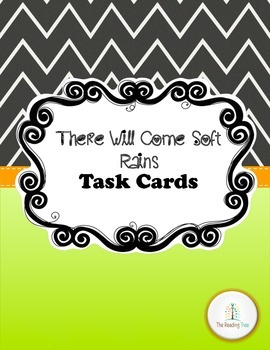 There Will Come Soft Rains Task Cards