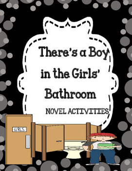 There's a Boy in the Girls' Bathroom Activities