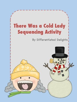 There was a Cold Lady Sequencing