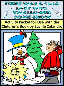 There Was A Cold Lady Who Swallowed Some Snow Winter Activ